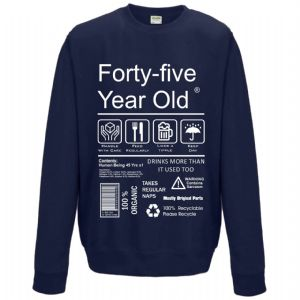 Funny 45 Year Old Package Care Label Instructions Motif 45th Birthday gift Men's Sweatshirt Jumper